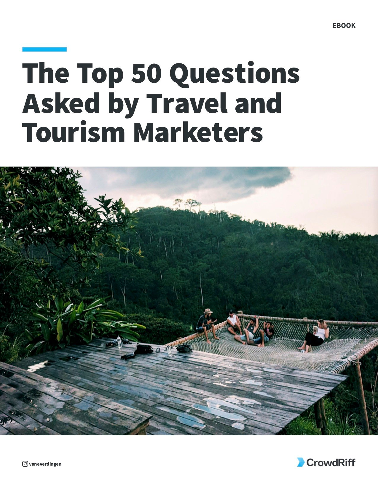 The Top 50 Questions Asked by Travel & Tourism Marketers